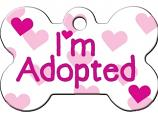 Engraved ID Tag:  Large Bone Shape I'm Adopted Pink